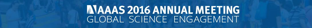 2016 AAAS Annual Meeting (February 11-15, 2016)
